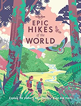 Epic Hikes of the World (Lonely Planet) by [Lonely Planet]