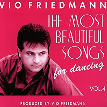 The Most Beautiful Songs For Dancing, Vol. 4