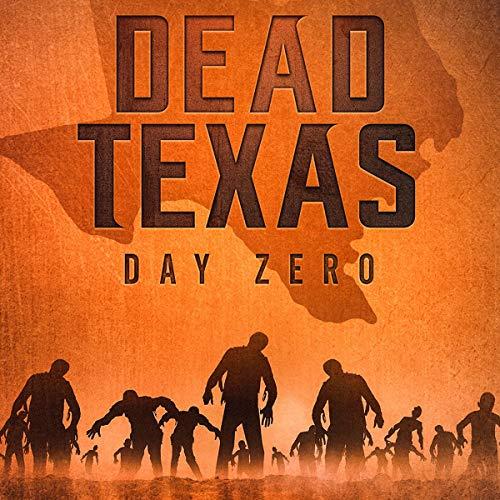 Dead Texas: Day Zero audiobook cover art