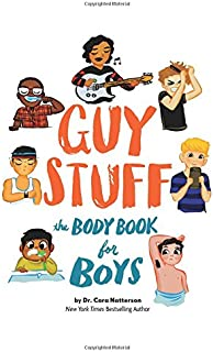 Guy Stuff: The Body Book for Boys