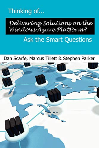 Thinking Of... Delivering Solutions on the Windows Azure Platform? Ask the Smart Questions