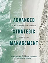 Advanced Strategic Management: A Multi-Perspective Approach (2015-12-11)