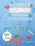 Number Tracing Worksheet for Preschoolers: Number tracing book for kids ages 2-6 Lines Shapes tracing practice worksheet to improve hand writing skill ... and kids ages 2-6 with sea animals cover
