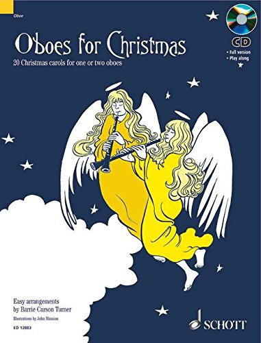 Oboes for Christmas: 20 Weihnachtslieder. 1-2 Oboen. Ausgabe mit CD.: 20 Christmas Carols for One or Two Oboes