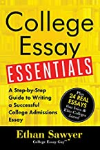 College Essay Essentials: A Step-by-Step Guide to Writing a Successful College Admissions Essay PDF