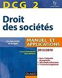 DCG 2 - Droit des sociétés 2015/2016 - 9e édition - Manuel et applications - Manuel et applications