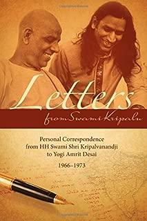 Letters from Swami Kripalu: Personal Correspondence from HH Swami Kripalvanandji to Yogi Amrit Desai 1966-1973