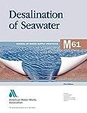Desalination of Seawater (M61): AWWA Manual of Water Supply Practice