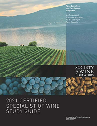 Compare Textbook Prices for 2021 Certified Specialist of Wine Study Guide  ISBN 9798697385494 by Nickles, Jane
