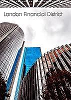 London Financial District (Wandkalender 2022 DIN A3 hoch): Hochwertige Aufnahmen der Londoner Skyline im Finanz Distrikt (Monatskalender, 14 Seiten )