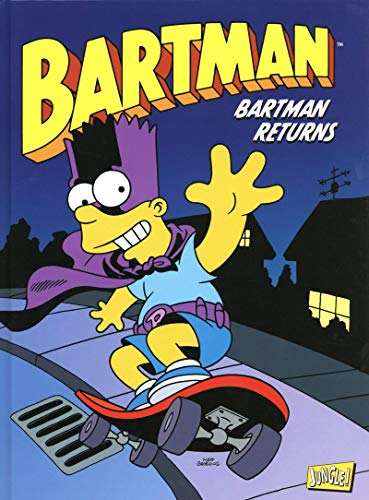 Bartman - tome 2 Bartman returns (2)
