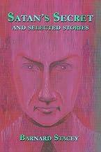 Satan's Secret and Selected Stories