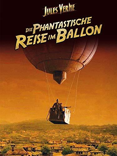 Jules Verne - Die Phantastische Reise im Ballon