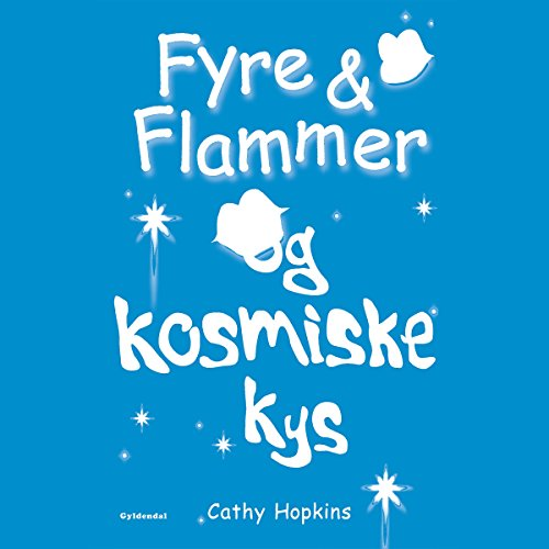 Fyre & Flammer og kosmiske kys cover art