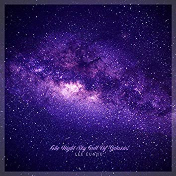 The Night Sky Full Of Galaxies