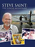 Steve Saint - Jungle Missionary
