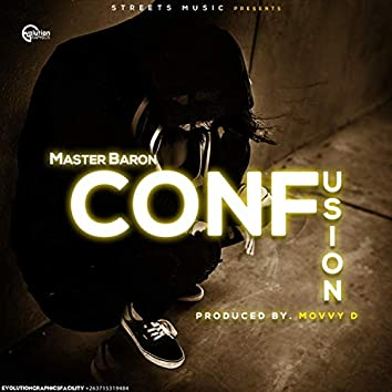 Confusion (feat. Master baron)