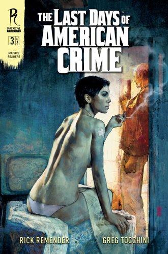 Amazon Com The Last Days Of American Crime 3 Ebook Remender Rick Tocchini Greg Kindle Store
