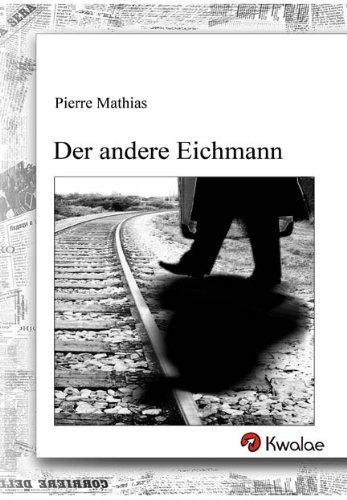 Der andere Eichmann