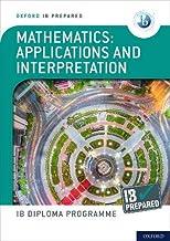 Oxford IB Diploma Programme: IB Prepared: Mathematics applications and interpretation