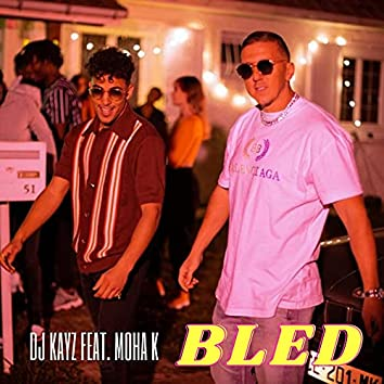 Bled (feat. Moha K)
