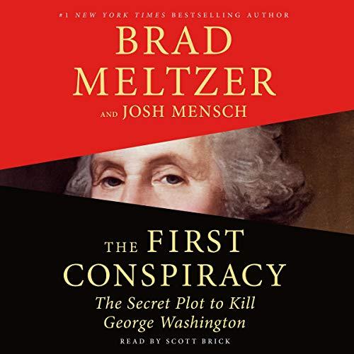 The First Conspiracy Audiobook By Brad Meltzer, Josh Mensch cover art