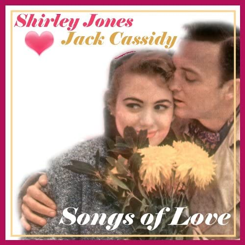 Shirley Jones & Jack Cassidy