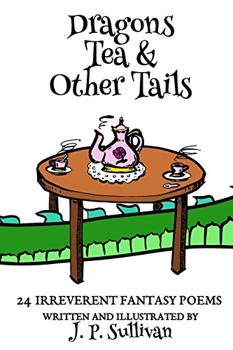 Dragons, Tea, & Other Tails