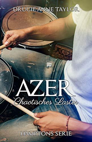 Azer: Chaotisches Laster (Hamptons Serie 3)