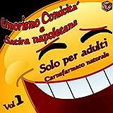 Umorismo comicità e satira napoletana, Vol. 1 (Solo per adulti) [Explicit]