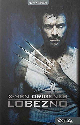 X-Men orígenes. Lobezno (+ DVD)