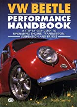 VW Beetle Performance Handbook: A Step-by-Step Guide to Upgrading Engine, Transmission, Suspension and Brakes (Motorbooks ...