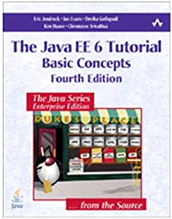 The Java EE 6 Tutorial: Basic Concepts   [JAVA EE 6 TUTORIAL 4/E] [Paperback]