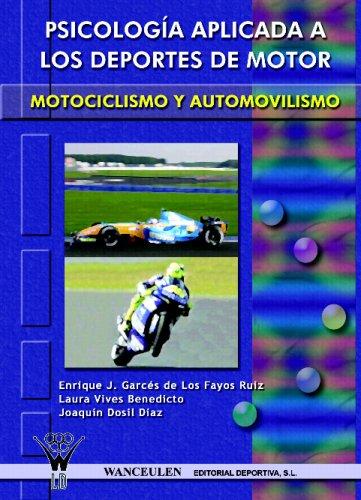 Psicología Aplicada A Los Deportes De Motor: Automovilismo Y Motociclismo
