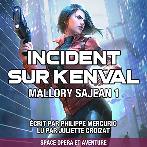 Couverture de Incident Sur Kenval: Space Opera & Aventure