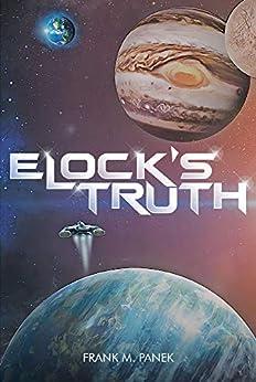 Elock's Truth by [Frank M.  Panek]