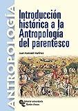 Introducción Histórica a La Antropología Del Parentesco (Manuales)