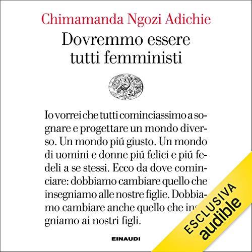 Dovremmo essere tutti femministi