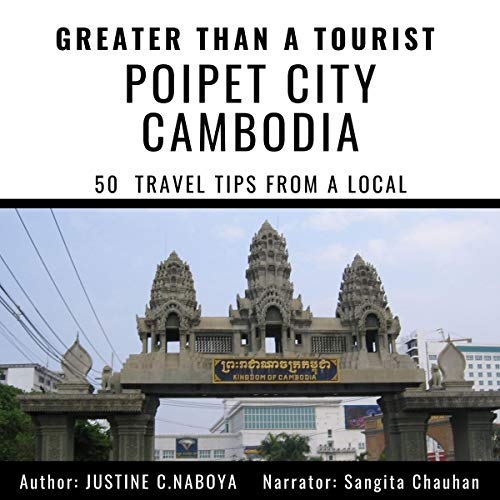 Greater Than a Tourist - Poipet City, Cambodia cover art