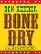 Bone Dry (Blanco County Mysteries Book 2)
