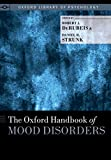 The Oxford Handbook of Mood Disorders (Oxford Library of Psychology) (English Edition)