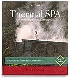 Boscolo Gift - Thermal SPA - Le migliori SPA termali, per un soggiorno rigenerante