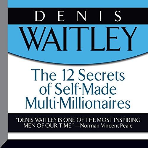 The 12 Secrets of Self-Made Multi-Millionaires audiobook cover art