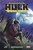 Immortal Hulk T04 - Abomination