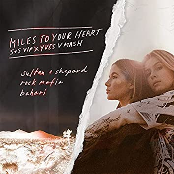 Miles to Your Heart (Fink's S+S VIP x Yves V Mash)