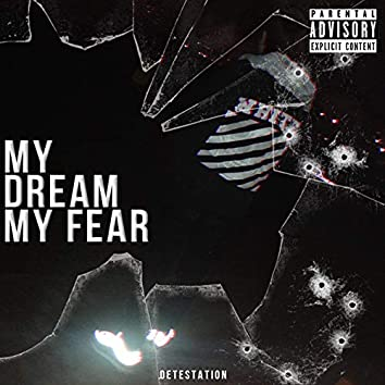 My Dream My Fear