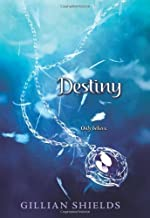 Destiny (Immortal) by Shields, Gillian(July 31, 2012) Hardcover