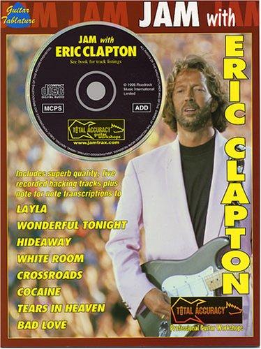 Jam With Eric Clapton (Tab Book/Cd): Songbook, CD, Grifftabelle für Gitarre
