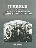 diesels-for-the-first-stealth-weapon-submarine-power-1902-1945