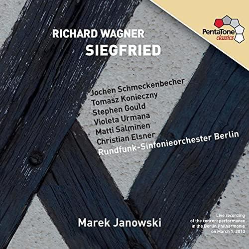 Rundfunk-Sinfonieorchester Berlin, Christian Elsner, Stephen Gould, Marek Janowski, Tomasz Konieczny, Matti Salminen, Jochen Schmeckenbecher & Violeta Urmana